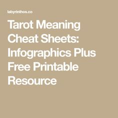 Tarot Meaning Cheat Sheets: Infographics Plus Free Printable Resource