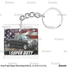 2013 F-350 Super Duty SuperCab XLT Long Bed Keychain