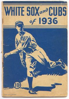 White Sox and Cubs of 1936, yup a good old Chicago woman I am- though I am not that old...