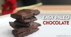 Easy Paleo Chocolate... not made with coconut oil! Yay!