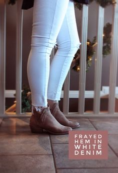 women's fashion, how to make your own frayed hem jeans, denim, white jeans, white denim, booties, fashion, stylist, how to wear, fall trends, home made jeans, cut off jeans, frayed jeans, frayed denim, fall boots, winter boots #fallbooties #newjeans #winterboots #savemoney #trendsetter #frayedhem #homemadedenim #ankleboots #denimlover #whitejeans #startwearingconfidence