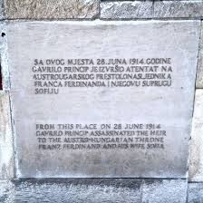 This plaque marks the spot where the Serbian hero nationalist/terrorist assassinated Archduke Franz Ferdinand. MP and writer Alan Clarke said that spots like this had a feeling of momentousness about them. As if you could feel the history that had been made there.