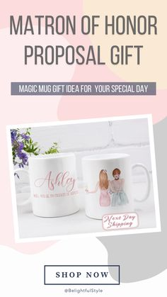This cute Coffee Mug is a Great Gift for your Matron Of Honor.