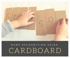 Name Recognition Using Cardboard   https://www.dayswithgrey.com/blog/2017/3/18/name-recognition-using-cardboard
