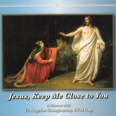 In this retreat set, Fr. Angelus encourages the listener to remain close to Christ and grow ever deeper in holiness. Click through to hear the first conference for free: http://store.casamaria.org/jesus-keep-me-close-to-you-mp3s-fr-angelus-shaughnessy/