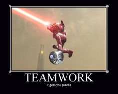 halo motivator teamwork  :D