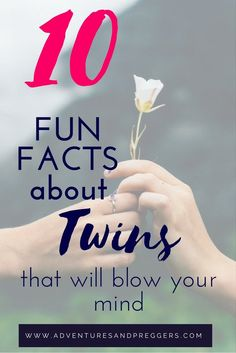 10 Fun Facts About Twins That Will Blow Your Mind-…