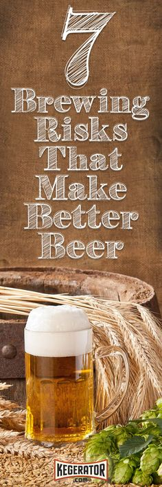 Risks That Will Make You A Better Brewer 7 Risks Every Homebrewer Should Take to Make Better Risks Every Homebrewer Should Take to Make Better Beer Nano Brewery, Home Brewery, Beer Brewery, Home Brewing Beer, Brewing Recipes, Homebrew Recipes, Beer Recipes, Coffee Recipes, Brew Your Own Beer