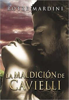 La Maldición de Cavielli (Saga Cavielli nº 1) (Spanish Edition) - Kindle edition by Rotze Mardini. Romance Kindle eBooks @ Amazon.com. Saga, Romance, Books, Movies, Movie Posters, Kindle, The Grudge, Reading, Libros