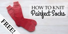 How to Knit Pairfect Socks | haalu - the ugly bunny