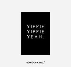 Yippie Poster: https://sturbock.me/lifestyle/#57113