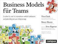 Tim Clark;Bruce Hazen: Business Models für Teams