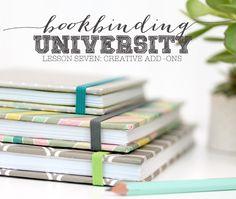 Bookbinding University: Creative Add-Ons
