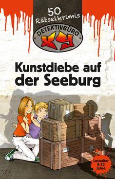 Detektivbüro XY   Kunstdiebe auf der Seeburg   Helmut Neubert   256 Seiten / Smartcover   ab 8 Jahren   2011   Lingen Verlag/ Lingen Kid...
