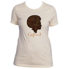 Ladies Words Signature Gifted T-Shirt - Gifteedly Tee's & More
