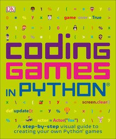 A visual step-by-step guide to writing code in Python. Beginners and experienced programmers can use Python to build and play computer games, from mind-bending brainteasers to crazy action games with explosive sound effects and graphics. Computer Coding For Kids, Buy Computer, Gaming Computer, Computer Class, Book Club Books, The Book, Game Programming, Python Programming, Programming Patterns