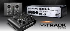 M-TRACK series,  EXTRA ponuda !   M-Audio M-Track - 7.100,oo ден  M-Audio M-Track Plus - 10.900,oo ден  http://www.artist-macedonia.com/mex/artikal.php?art=8203  http://www.m-audio.com/products/en_us/MTrack.html Which one of the M-Track series will you add to your studio?