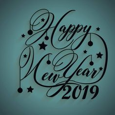 Happy New Year 2019 Share Quote New Year Wishes Quotes, Wish Quotes, Happy New Year 2019, Sharing Quotes