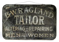 Late 19th C Tailor's Trade Sign, - Cowan's Auctions