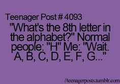 yeh that's me whats the point of learning witch letter is what number the easiest letters to remember is a and z