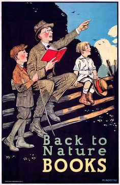 Back to Nature Books. This vintage print shows a father and his sons reading while sitting on a fence railing in the outdoors. Circa 1910.