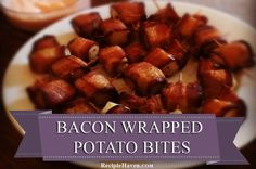 Bacon Wrapped Potato Bites Appetizer - My husband would LOVE this recipe.