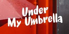 Under My Umbrella (NEW font)   https://fontsdiscounts.com/umbrella-new-font
