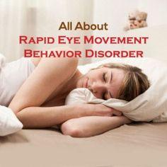 #RapidEyeMovement Behavior Disorder – Everything You Need To Know  #REM #REMSleepDisorder  #SleepDisorders #REMBehaviorDisorder