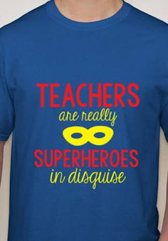 teacher superhero shirts - Google Search