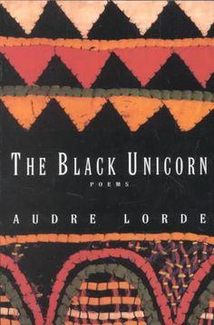 The Black Unicorn, Audre Lorde - Essential Reads Every Modern Feminist Needs On Her Bookshelf  - Photos