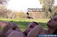 Coin coin #VDR #DROLE #HUMOUR #FUN #RIRE #OMG