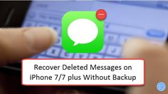 How to recover deleted messages from iPhone 7 without backup? This tutorial tells you how to retrieve deleted messages from iphone7/7 Plus without backup.