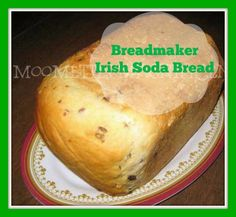 Once you see how easy it is to make #Irish Soda Bread in a Breadmaker for St. Patrick's Day, you'll be making it all year long!