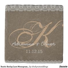 Rustic Burlap Lace Monogram Wedding Stone Coaster