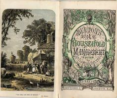 """The Book of Household Management. By Isabella Beeton. 1st edition of 1861. The British Library copy is at shelf mark C194a507. The frontispiece illustration of a farmyard scene is entitled: ' """"The free, fair homes of England"""" '. It is after Henry George Hine and is engraved by H N Woods."""