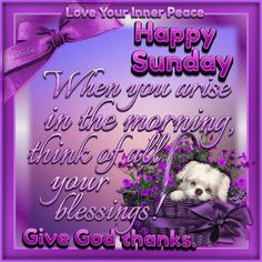 Happy Sunday Pictures, Blessed Friday, Blessed Quotes, Tumblr Image, Sunday Quotes, Facebook Image, Scripture Verses, Inner Peace, Blessings