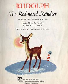 """Rudolph the Red-Nosed Reindeer was first introduced in 1939, making him 77 this year. Robert May originally wrote the story for his daughter, using a rhyming prose like """"'Twas The Night Before Christmas."""" A public relations copy editor for the Montgomery Ward department store, May used the story as an advertising promotion in an attempt to boost store profits during the holiday season.  An illustrated booklet of the story (this is one of them) was handed out free only to children who visited…"""