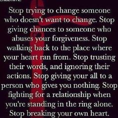 Stop trying to change someone who doesn't want to change...,, Trent Shelton