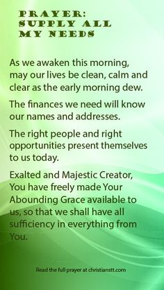 SMP/Prayer: Supply All My Needs Financial Blessings 3 John Beloved, I wish above all things that thou mayest prosper and be in health, even as thy soul prospereth. Prayer Scriptures, Bible Prayers, Faith Prayer, Prayer Quotes, Spiritual Quotes, Bible Verses, Spiritual Prayers, Journey Quotes, Catholic Prayers