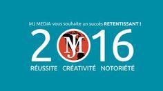 Carte de vœux 2016 MJ MEDIA; MJ MEDIA est une agence de Communication 360°, basée sur le canton de Genève et la Haute-Savoie qui accompagne les entreprises et les marques dans la mise en place et le développement de leur Stratégie de Communication. www.mjmedia.ch