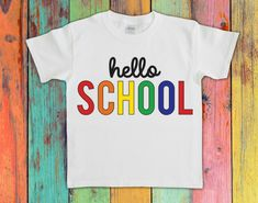Hello School   Hello School Shirt   Cool School Shirt   Beginning Of School   Hello School Rainbow Shirt   First Day Of School   PEOCESSING TIME IS CURRENTLY 3-5 DAYS FROM DATE OF PURCHASE. Processing time does not include shipping which is a additional 3-5 business days. HTV is professional grade. Handmade Shop, Handmade Art, Handmade Gifts, Beginning Of School, First Day Of School, Everything Free, School Games, Too Cool For School, School Shirts
