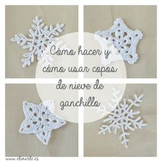 Copos de nieve de ganchillo y sus utilidades / www.elenarte.es