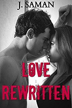 Tome Tender: Love Rewritten by J. Saman