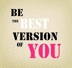 Se siempre tu mejor versión.