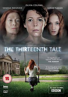 The Thirteenth Tale - Olivia Coleman, Vanessa Redgrave, Sophie Turner, Alice Barlow, Emily Beecham. Period Drama Movies, Period Dramas, Netflix Movies, Movies Online, Amazon Movies, Movies To Watch, Good Movies, Movies Showing, Movies And Tv Shows