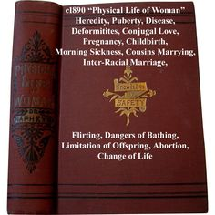c1890 Physical Life of Woman Book Sex Pregnancy Love Abortion Napheys Near Fine Buy now at Victorian Rose Prints on rubylane.com