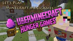 Let's play Minecraft Minigames! Today I decided to have a few games on the UberMinecraft server. What better way to pass some time than by playing Hunger Gam. How To Play Minecraft, Lets Play, Hunger Games, Let It Be, The Hunger Games, The Hunger