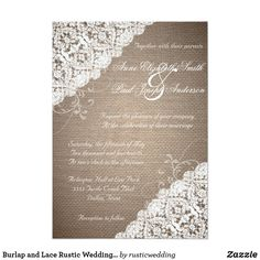 Burlap and Lace Rustic Wedding InvitationThese beautiful rustic wedding invitations have all the romanticism of european lace over a rustic burlap background, they will fit perfectly to your rustic or country themed wedding. Note: These invitations are flat printed on both sides, they do not contain actual lace, ribbon or burlap.