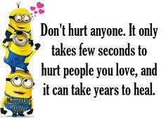 #minions #minions #inspiration #motivation #wisdom #family #friends #love #relationships #cute #beautiful