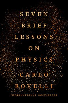 """Look out for Carlo Rovelli's next book, Reality Is Not What It Seems.Instant New York Times Bestseller""""One of the year's most entrancing books about science.""""—The Wall Street Journal""""Clear,..."""
